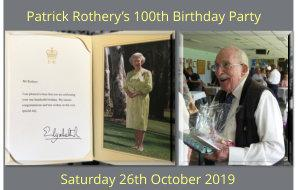 Patrick's 100'th Birthday Party Saturday 26th October 2019